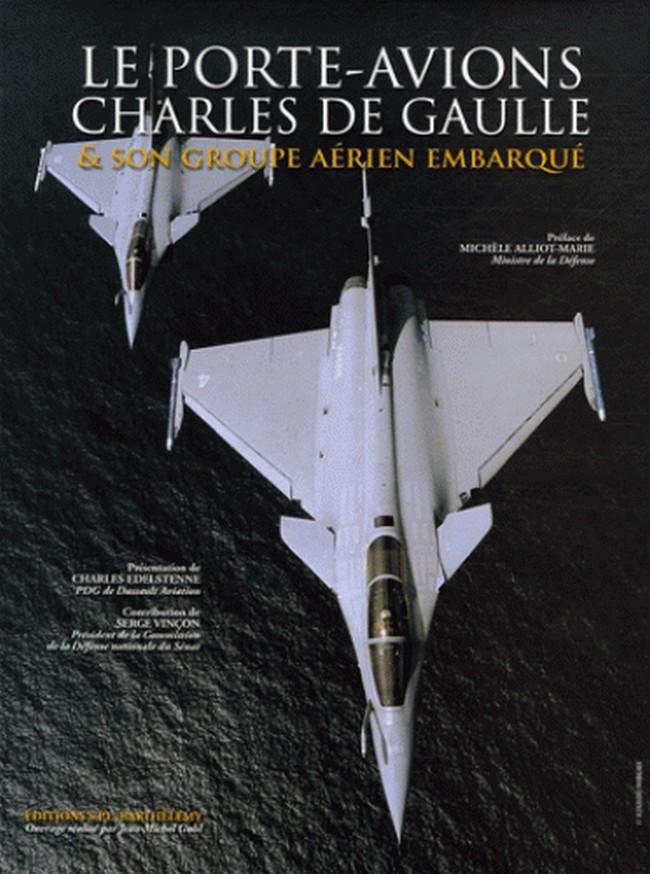 LE PORTE-AVIONS CHARLES DE GAULLE TOME 3