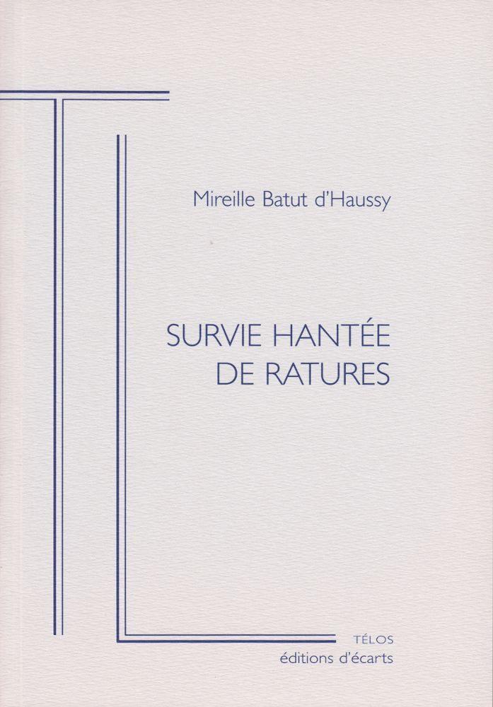 SURVIE HANTEE DE RATURES