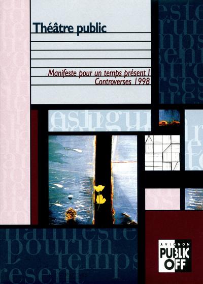 THEATRE PUBLIC - CONTROVERSES