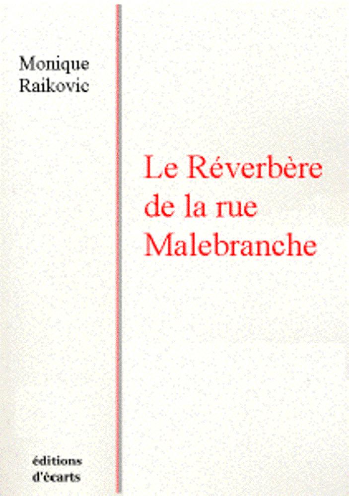 LE REVERBERE DE LA RUE MALBRANCHE
