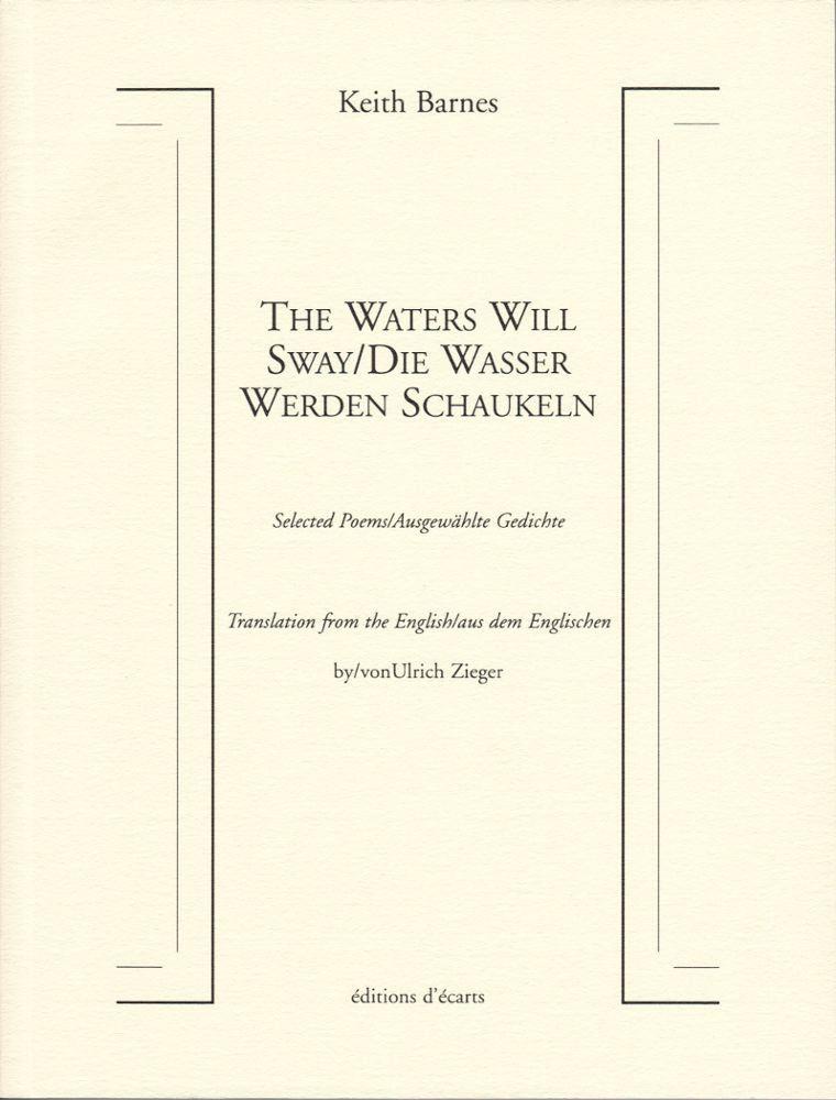 THE WATERS WILL SWAY/DIE WASSER WERDEN SCHAUKELN