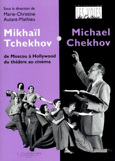 MIKHAIL TCHEKHOV/MICK. CHEKHOV
