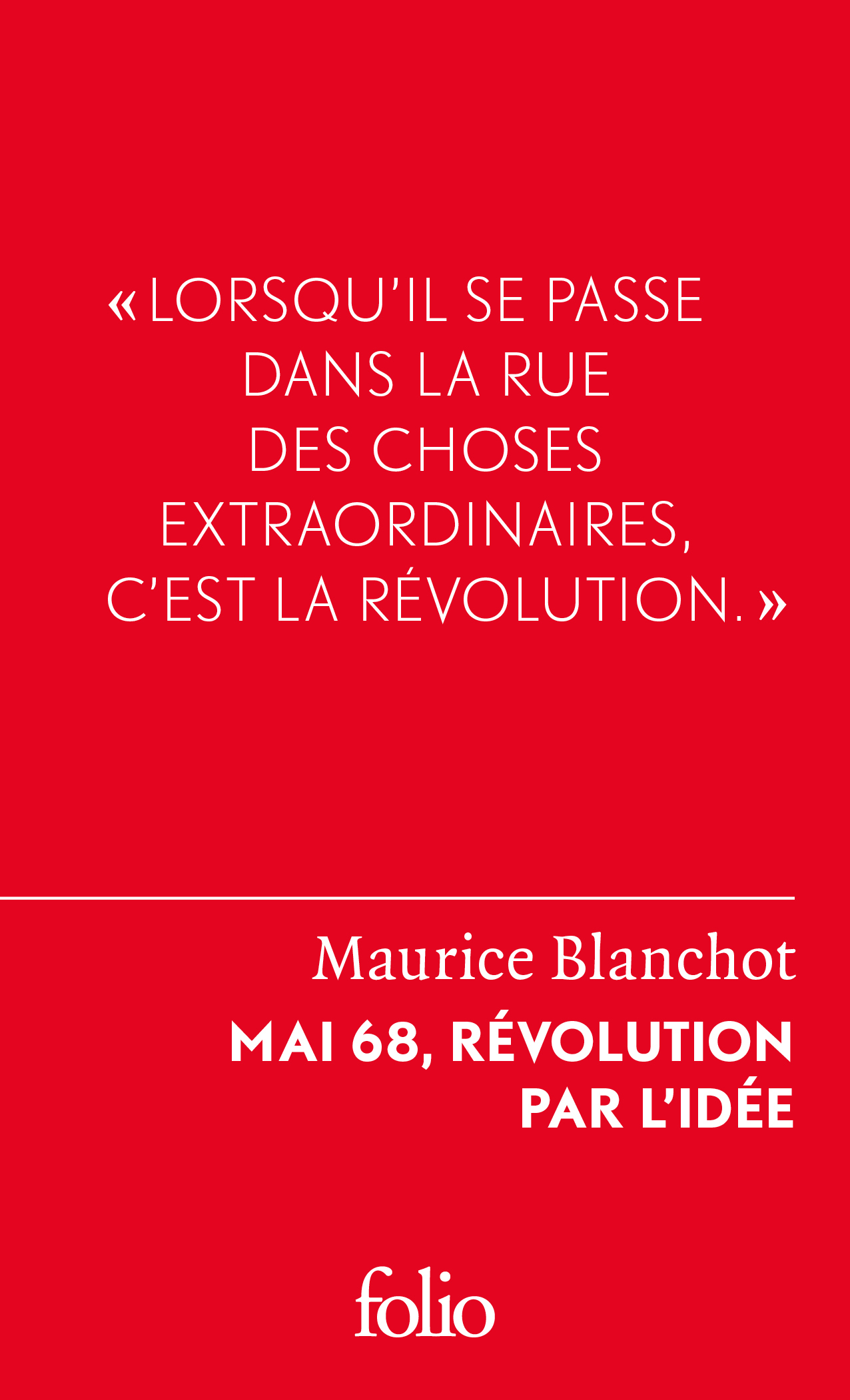 MAI 68, REVOLUTION PAR L'IDEE