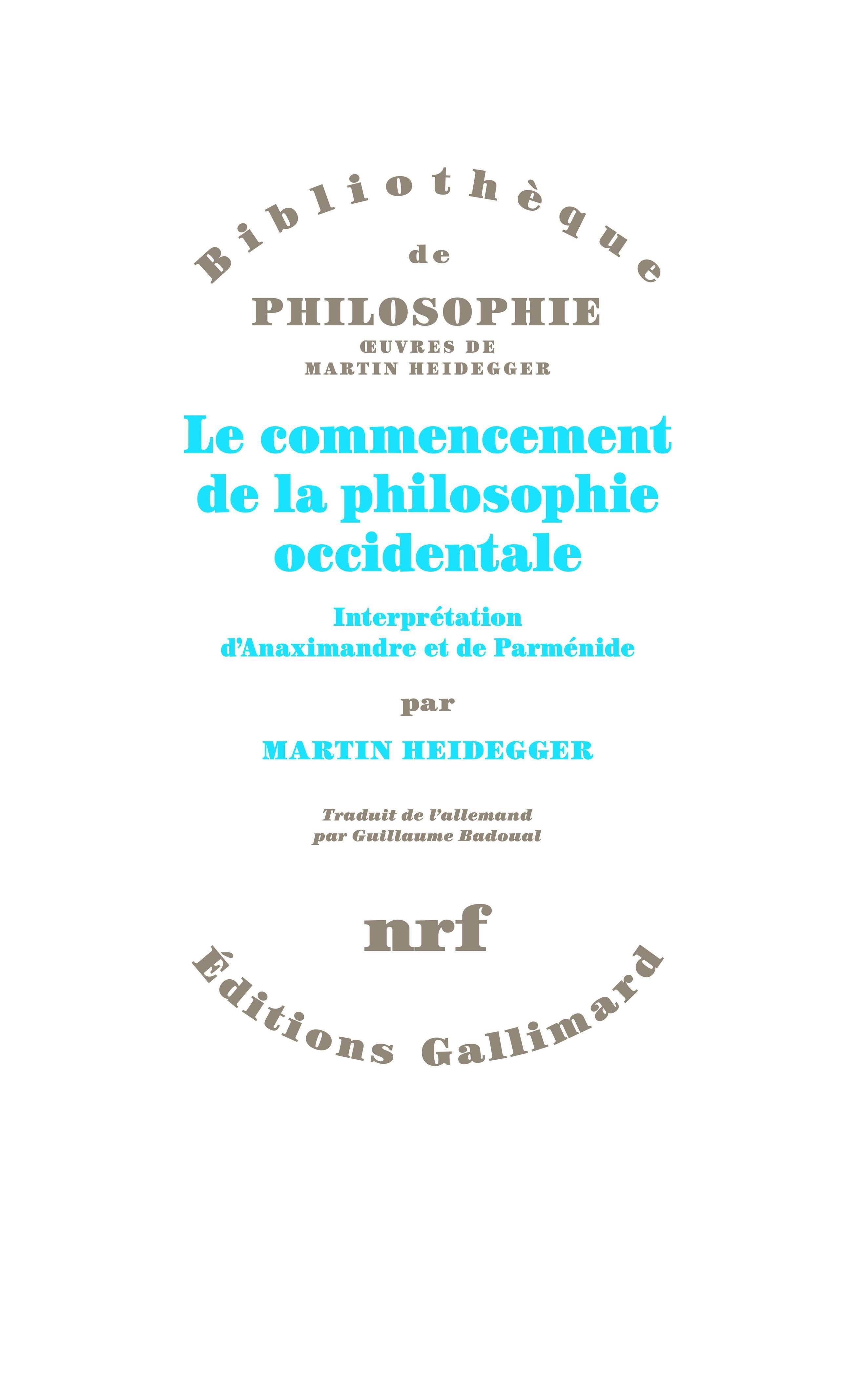LE COMMENCEMENT DE LA PHILOSOPHIE OCCIDENTALE