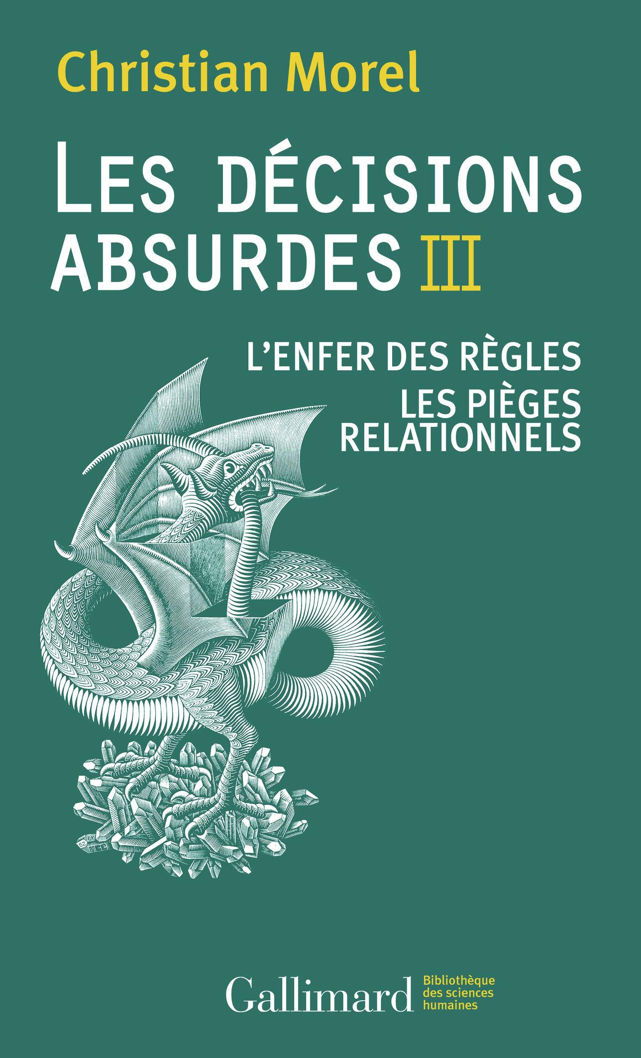 LES DECISIONS ABSURDES III