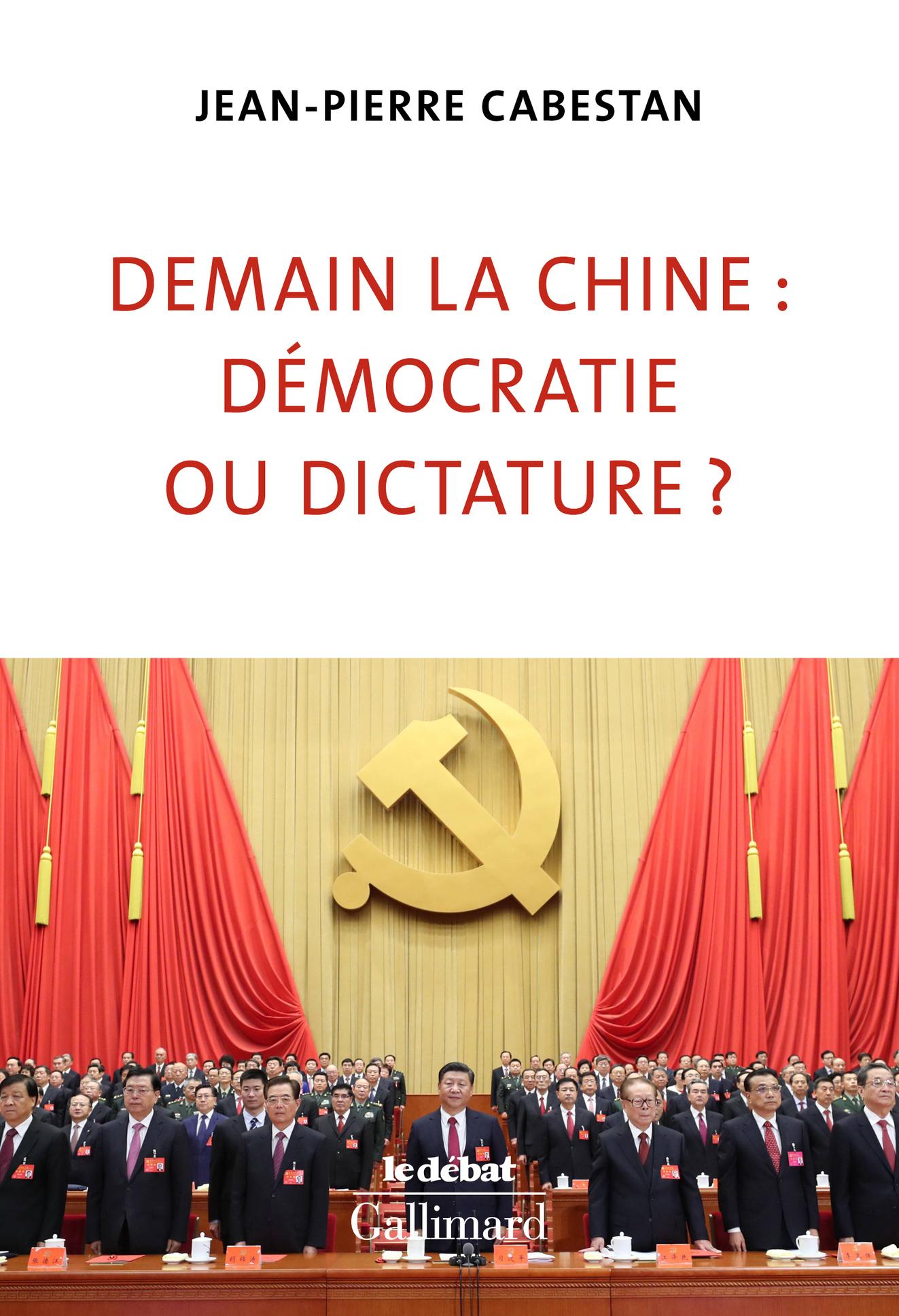 DEMAIN LA CHINE : DEMOCRATIE OU DICTATURE ?