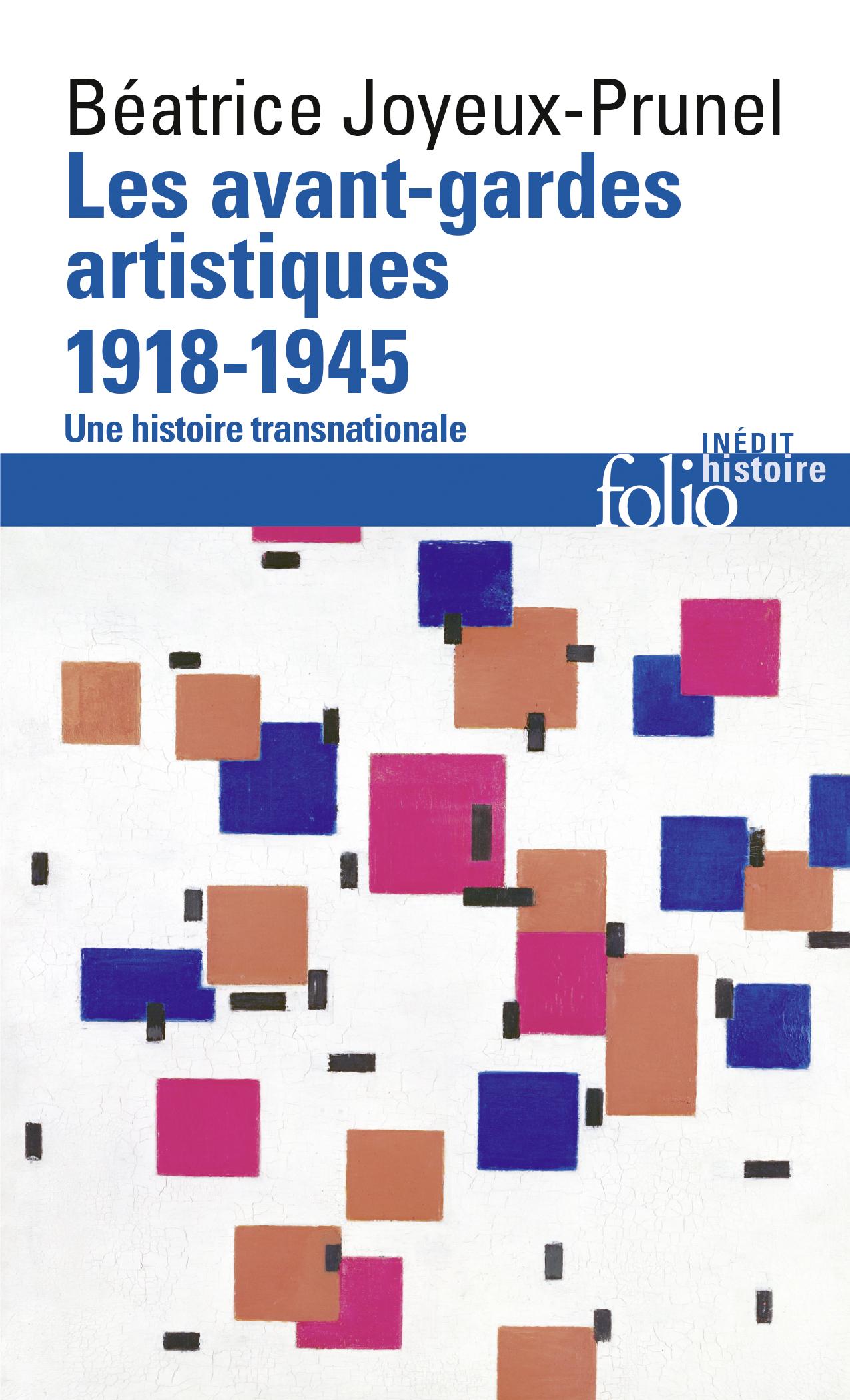 LES AVANT-GARDES ARTISTIQUES 1918-1945