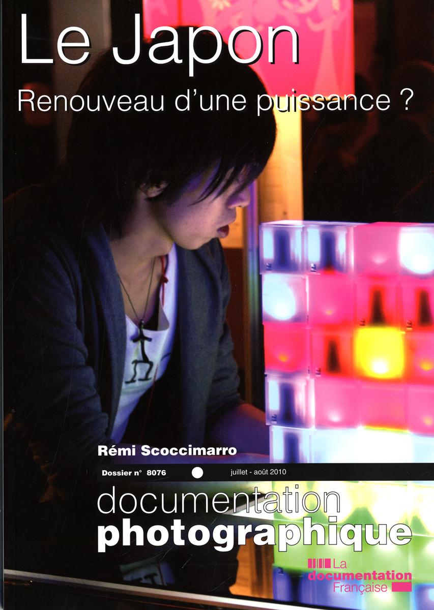 LE JAPON. RENOUVEAU D'UNE PUISSANCE ? N 8076 JUILLET-AOUT 2010