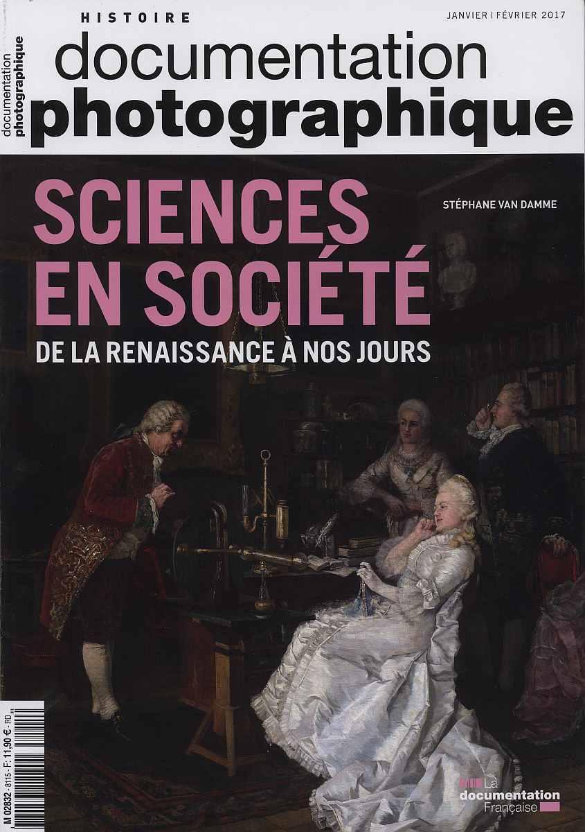SCIENCES EN SOCIETE DE LA RENAISSANCE A NOS JOURS DOSSIER PHOTOGRAPHIQUE 8115