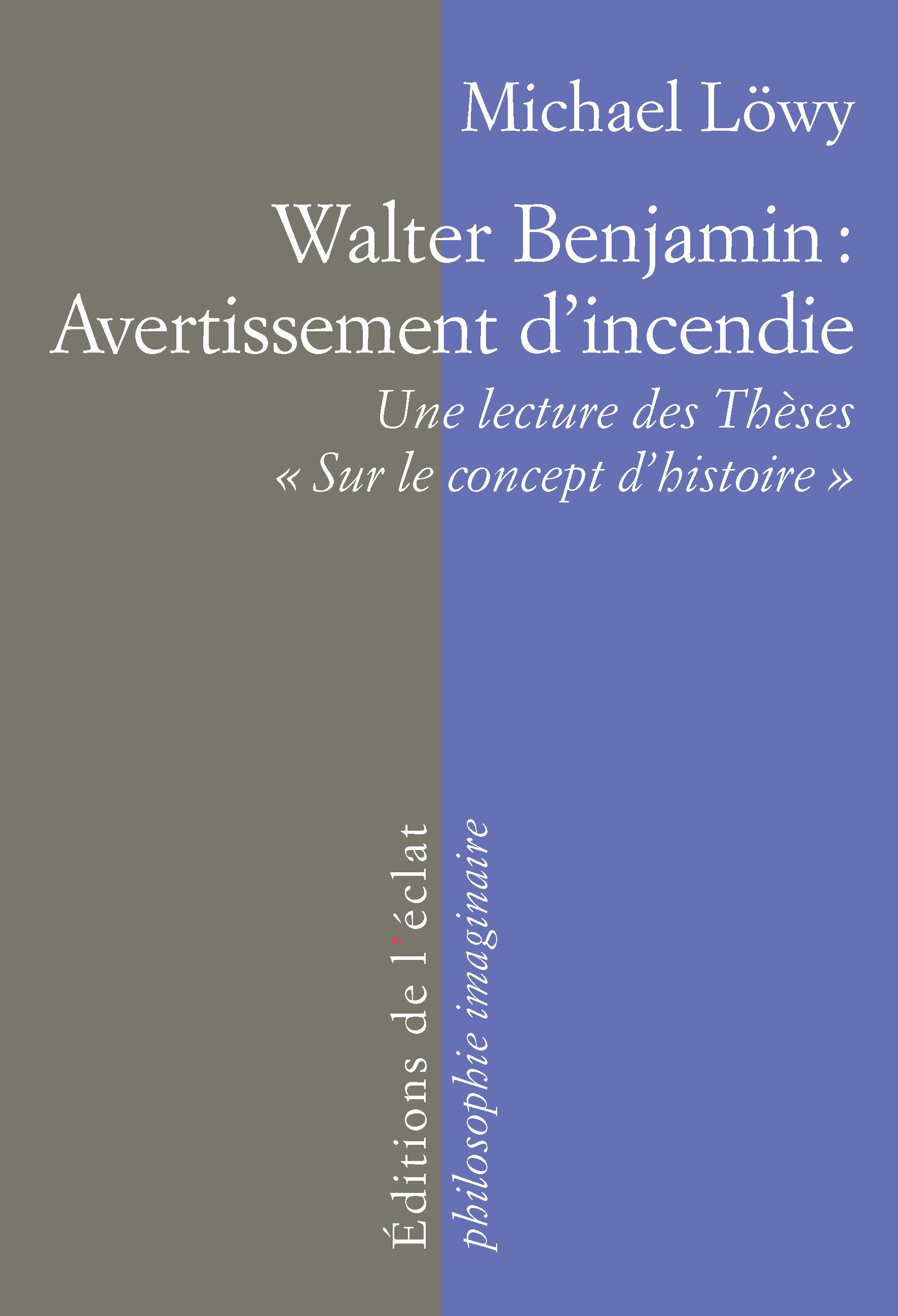WALTER BENJAMIN : AVERTISSEMENT D'INCENDIE