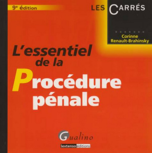 ESSENTIEL DE LA PROCEDURE PENALE, 9 EME EDITION (L')