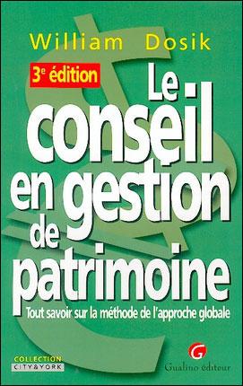 CONSEIL EN GESTION DE PATRIMOINE 3E (LE)