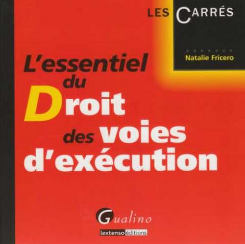 ESSENTIEL DES VOIES D'EXECUTION 1E ED. (L')