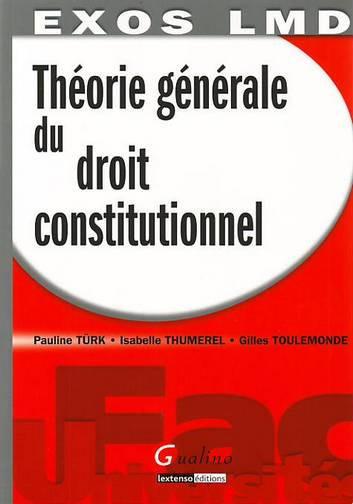 EXO LMD- EXERCICES CORRIGES DE THEORIE DU DROIT CONSTITUTIONNEL