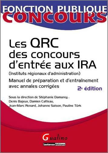 QRC DES CONCOURS D'ENTREE AUX IRA (INSTITUTS REGIONAUX D'ADMINISTRATION) - 2 EME EDITION (LES)