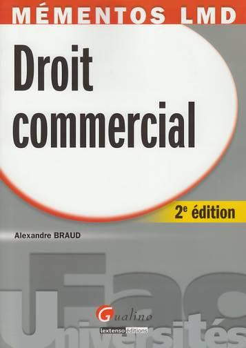 MEMENTOS LMD - DROIT COMMERCIAL, 2EME EDITION