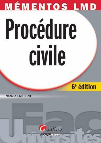MEMENTO - PROCEDURE CIVILE, 6EME EDITION