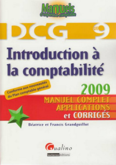 INTRODUCTION A LA COMPTABILITE - DCG 9 - 3EME EDITION
