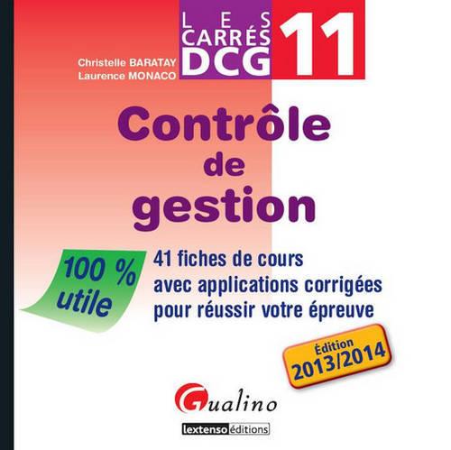 CARRES DCG 11 - CONTROLE DE GESTION, 2EME EDITION