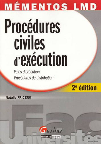 MEMENTOS LMD. PROCEDURES CIVILES D'EXECUTION. VOIES D'EXECUTION, PROCEDURES DE DISTRIBUTION, 2EME ED