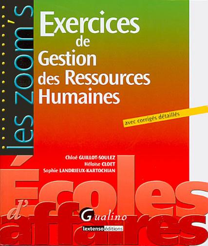 ZOOM'S- EXERCICES DE GESTION DES RESSOURCES HUMAINES AVEC CORRIGES DETAILLES