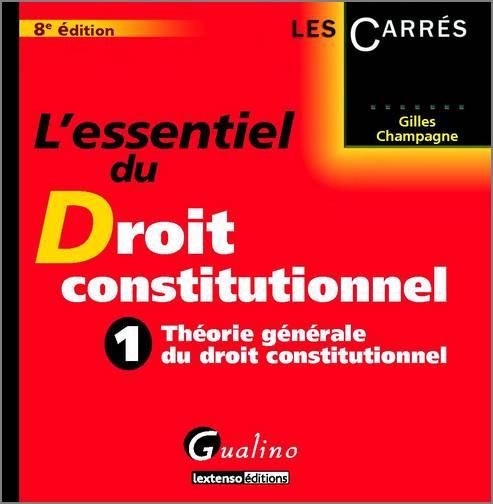 ESSENTIEL DU DROIT CONSTITUTIONNEL, 8EME EDITION (L')