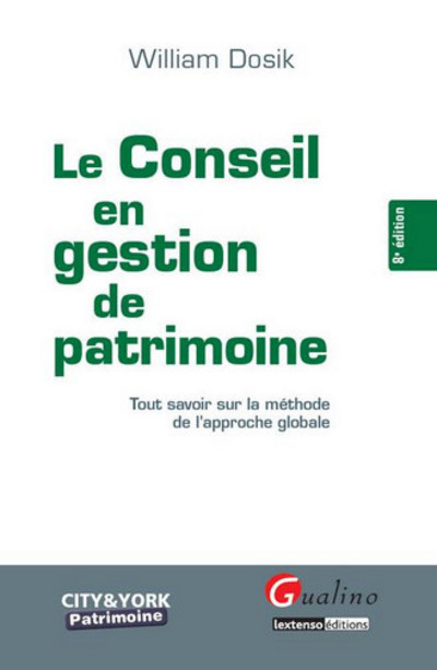 LE CONSEIL EN GESTION DE PATRIMOINE  - 8EME EDITION