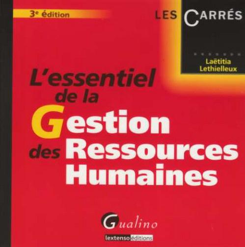 ESSENTIEL DE LA GESTION DES RESSOURCES HUMAINES, 3EME EDITION (L')