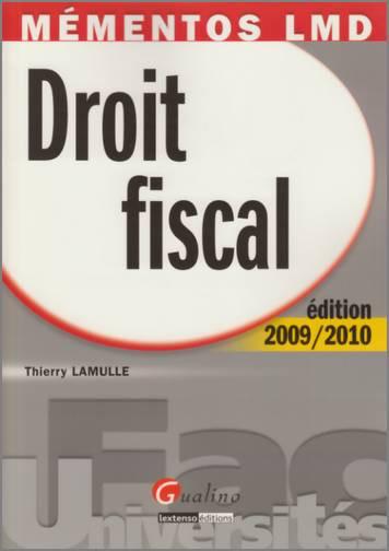 MEMENTO- DROIT FISCAL 2009-2010, 10 EME EDITION