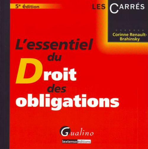 ESSENTIEL DU DROIT DES OBLIGATIONS, 5 EME EDITION (L')