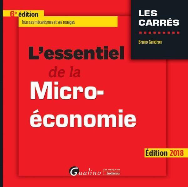L ESSENTIEL DE LA MICRO-ECONOMIE 6EME EDITION