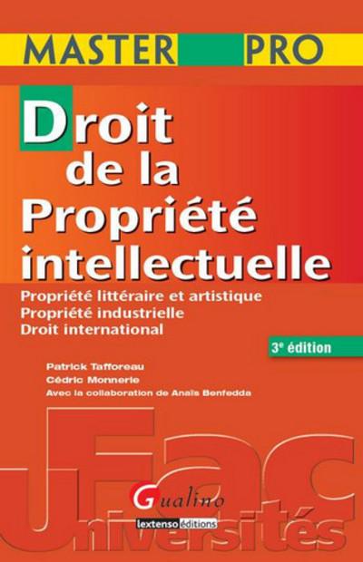 MASTERPRO-DROIT DE LA PROPRIETE INTELLECTUELLE 3EME EDITION