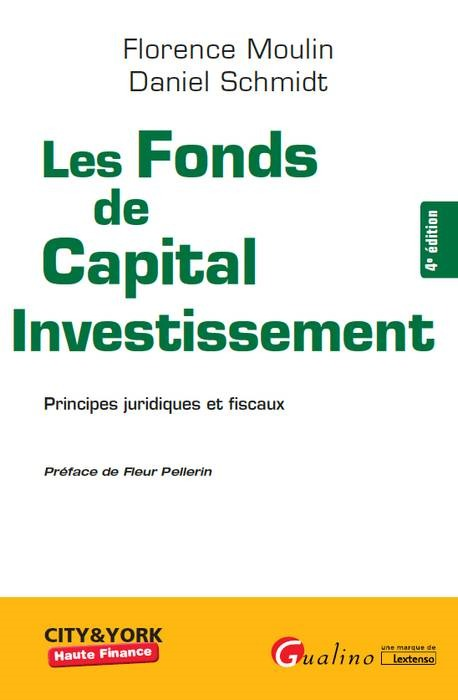 LES FONDS DE CAPITAL INVESTISSEMENT 4EME EDITION