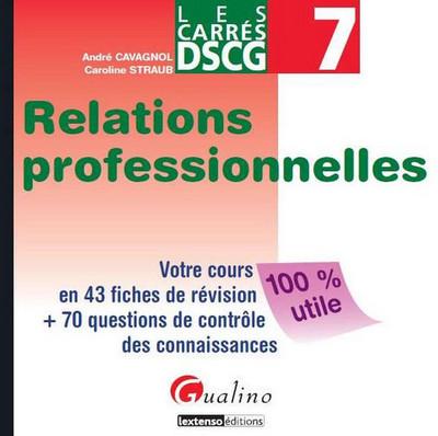 CARRES DSCG 7 RELATIONS PROFESSIONNELLES