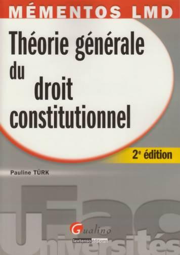 MEMENTO- THEORIE DU DROIT CONSTITUTIONNEL, 2 EME EDITION