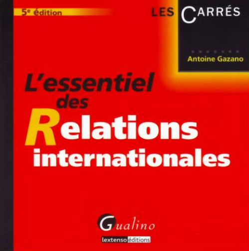 ESSENTIEL DES RELATIONS INTERNATIONALES, 5EME EDITION (L')