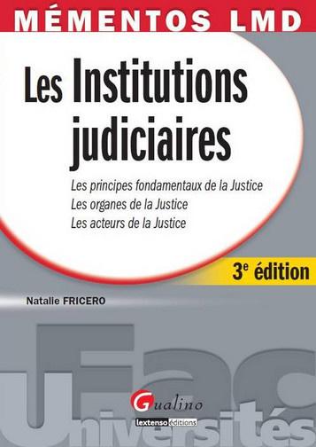 MEMENTOS LMD - INSTITUTIONS JUDICIAIRES, 3EME EDITION