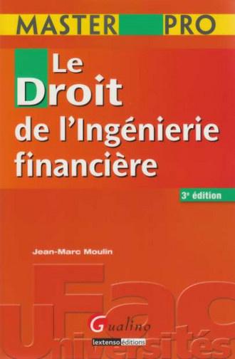 MASTER PRO-DROIT DE L'INGENIERIE FINANCIERE, 3EME EDITION