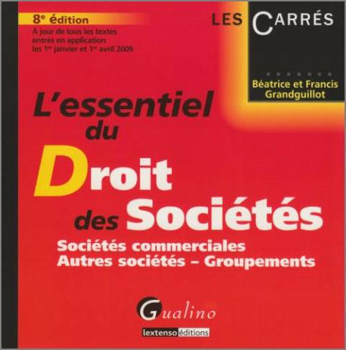 ESSENTIEL DU DROIT DES SOCIETES - 8 EME EDITION (L')