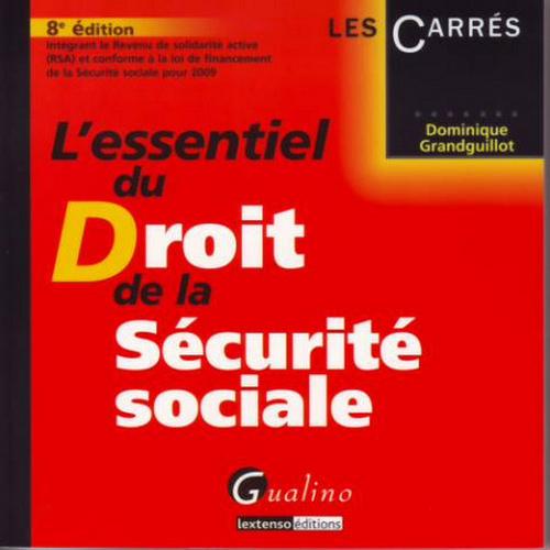 ESSENTIEL DU DROIT DE LA SECURITE SOCIALE, 8EME EDITION (L')
