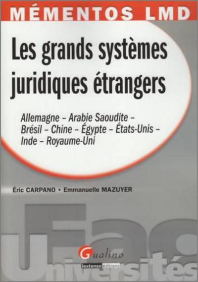 MEMENTOS LMD - LES GRANDS SYSTEMES JURIDIQUES ETRANGERS