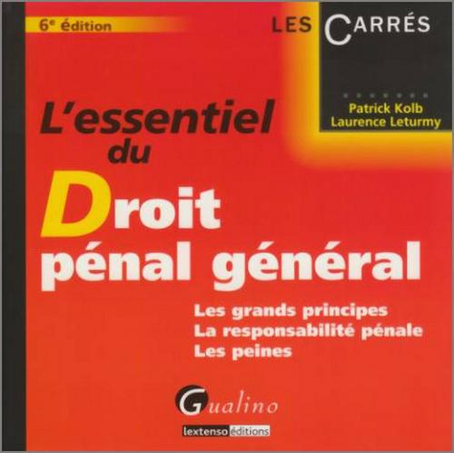 ESSENTIEL DU DROIT PENAL GENERAL, 6 EME EDITION (L')