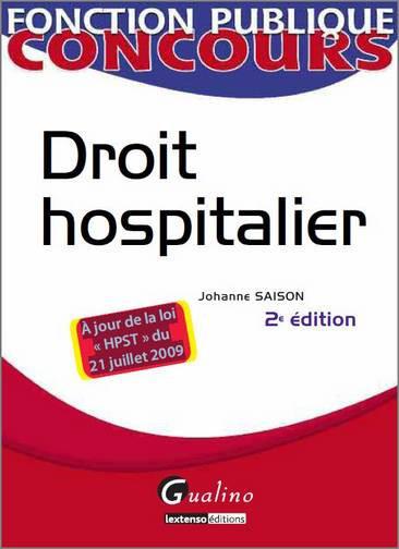 DROIT HOSPITALIER, 2EME EDITION