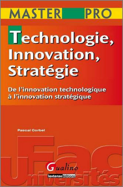 MASTER PRO - TECHNOLOGIE, INNOVATION ET STRATEGIE