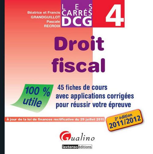 CARRE DCG 4. DROIT FISCAL , 2EME EDITION