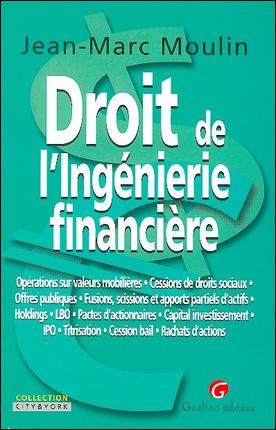 DROIT DE L'INGENIERIE FINANCIERE