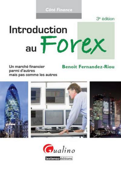 INTRODUCTION AU FOREX - 3EME EDITION