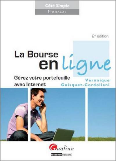 LA BOURSE EN LIGNE - 2EME EDITION