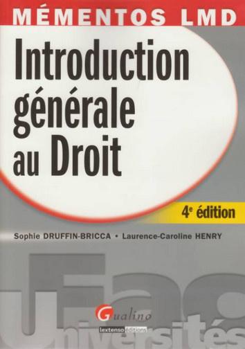 MEMENTOS LMD. INTRODUCTION GENERALE AU DROIT, 4EME EDITION