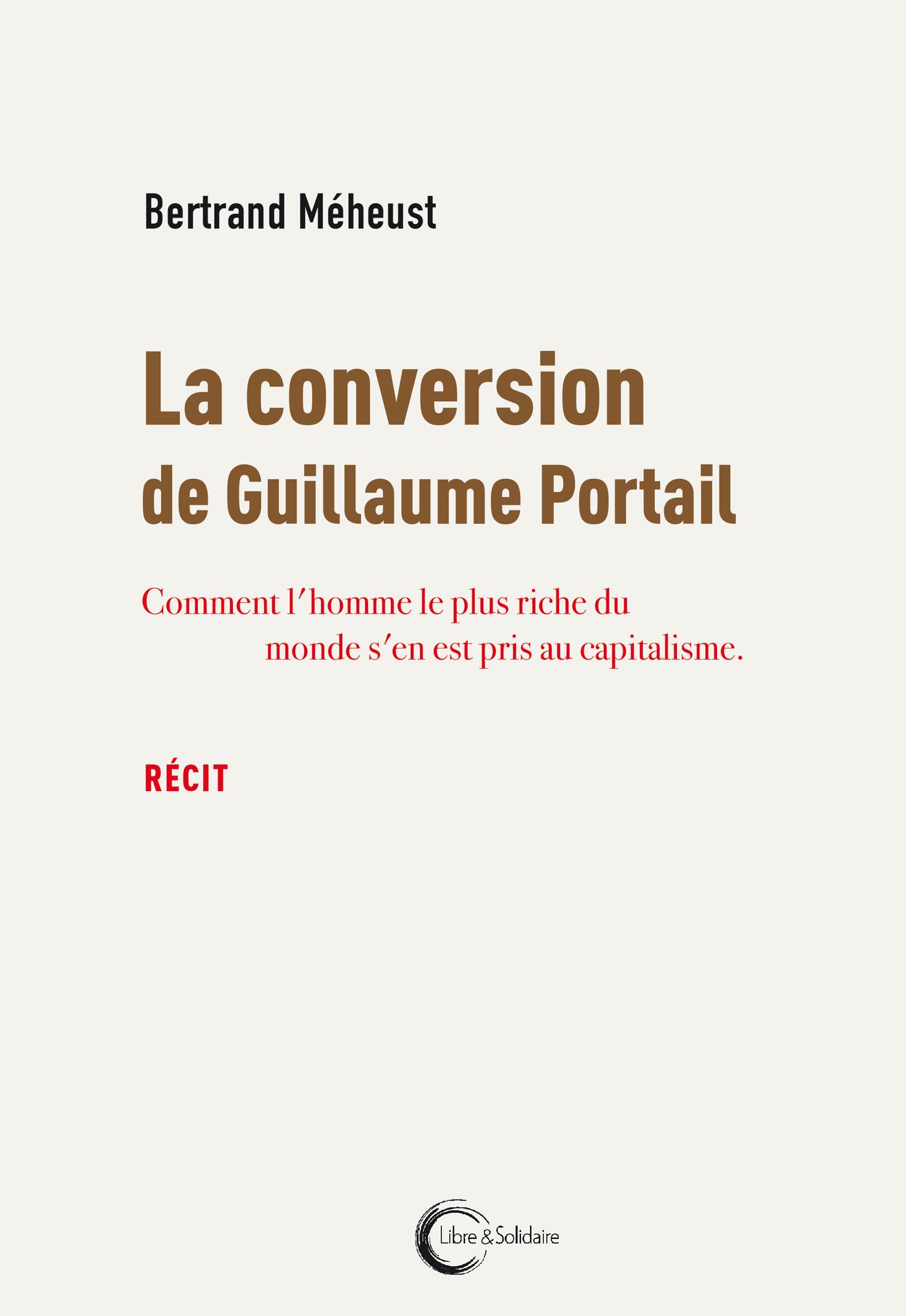 CONVERSION DE GUILLAUME PORTAIL (LA)